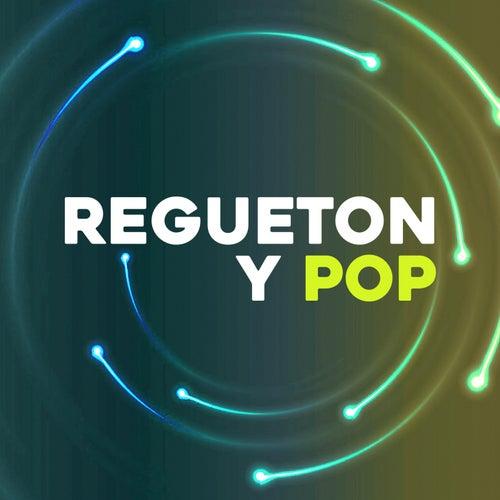 Regueton y Pop von Various Artists