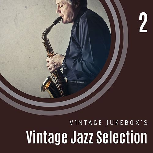 Vintage Jazz Selection Vol. 2 by Various Artists