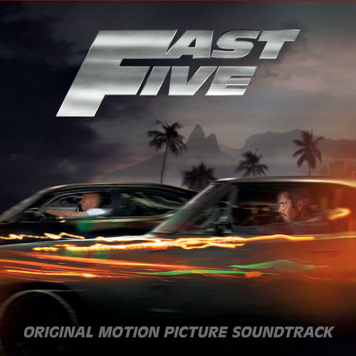 Fast Five (Original Motion Picture Soundtrack) de Various Artists