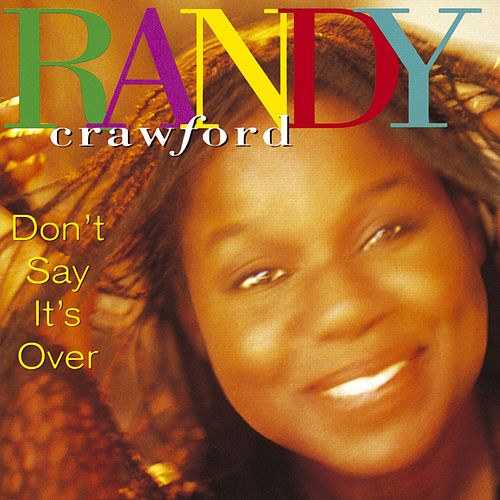 Don't Say It's Over de Randy Crawford