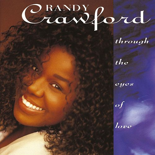 Through The Eyes Of Love de Randy Crawford