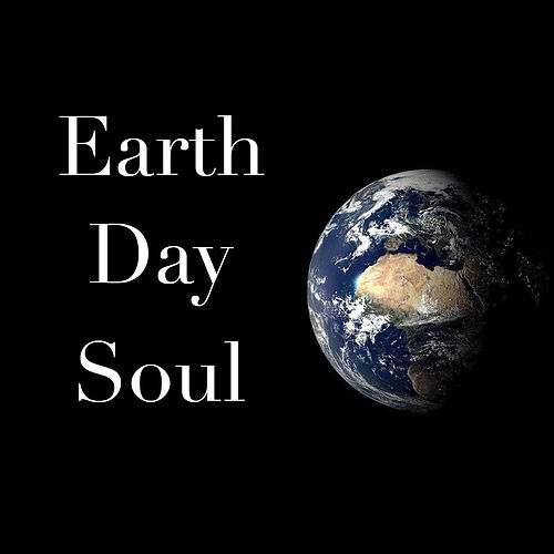 Earth Day Soul de Various Artists