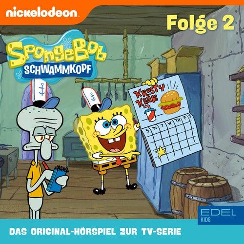 Folge 2 (Das Original-Hörspiel zur TV-Serie) von SpongeBob Schwammkopf