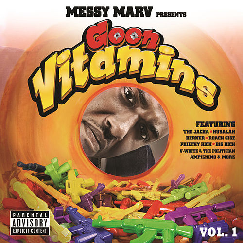 Messy Marv presents Goon Vitamins Vol.1 de Various Artists