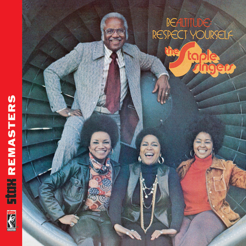 Be Altitude: Respect Yourself [Stax Remasters] de The Staple Singers