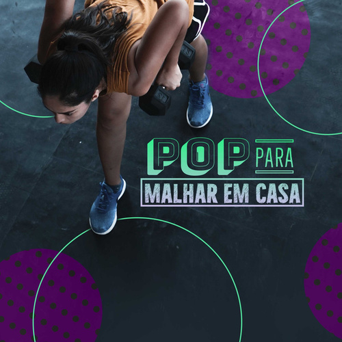 Pop Pra Malhar Em Casa de Various Artists