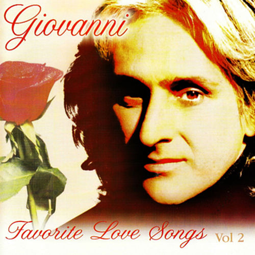 Favorite Love Songs Vol. 2 by Giovanni (Easy Listening)