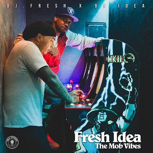 Fresh Idea : The Mob Vibes (Beat Tape) by DJ.Fresh