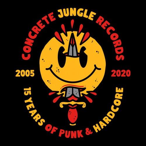 Concrete Jungle Records - 15 Years of Punk & Hardcore de Various Artists