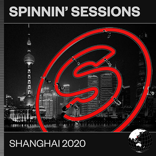 Spinnin' Sessions Shanghai 2020 de Various Artists