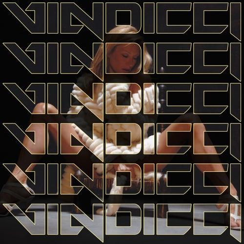 I Need Your Love de Vindicci