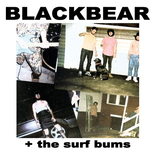 Blackbear + the Surf Bums by blackbear
