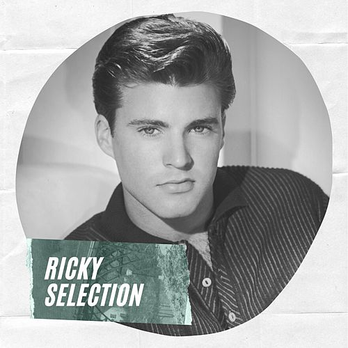 Ricky Selection by Ricky Nelson