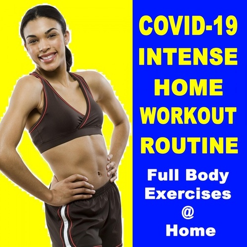 Covid-19 Intense Home Workout Routine (Full Body Exercises at Home for When Your Gym Is Closed) van EDM Workout DJ Team