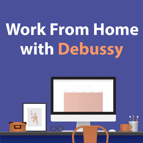 Work From Home With Debussy de Claude Debussy
