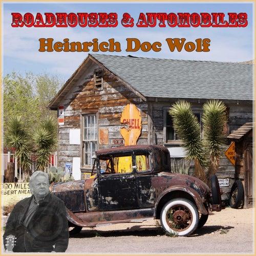 Roadhouses & Automobiles 2020 de Heinrich Doc Wolf