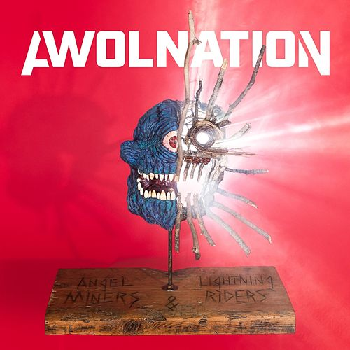 Angel Miners & The Lightning Riders de AWOLNATION
