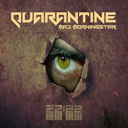 Quarantine von Mad Morningstar