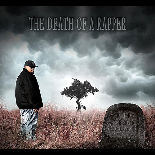 The Death of a Rapper de Fresh IE
