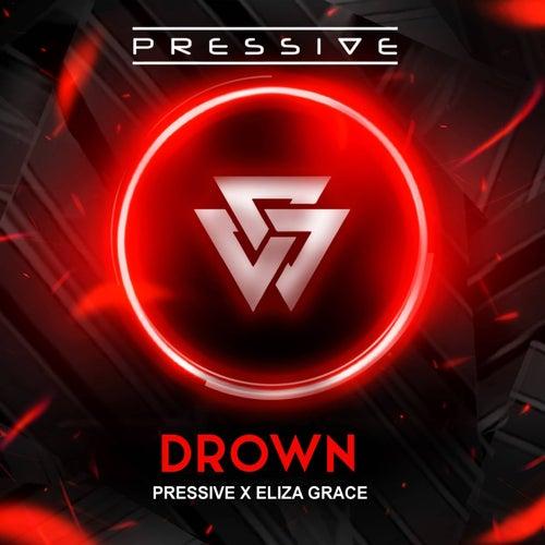 Drown by Pressive