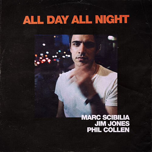 All Day All Night de Marc Scibilia
