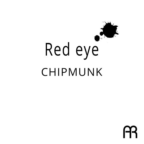 Red Eye by Chipmunk