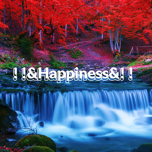 ! !&Happiness&! ! von Relaxing Music (1)