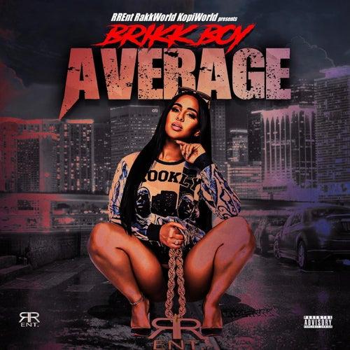 Average de Brikk Boy