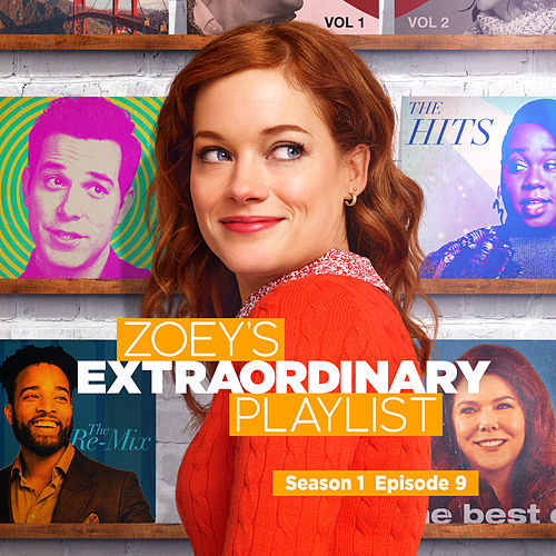Zoey's Extraordinary Playlist: Season 1, Episode 9 (Music From the Original TV Series) de Cast  of Zoey's Extraordinary Playlist