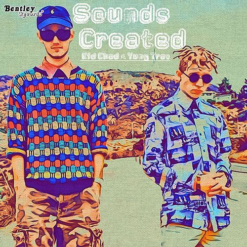 Sounds Created by Kid Chad