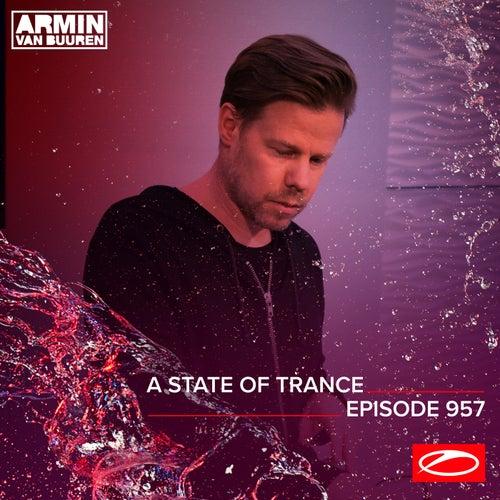 ASOT 957 - A State Of Trance Episode 957 van Armin Van Buuren
