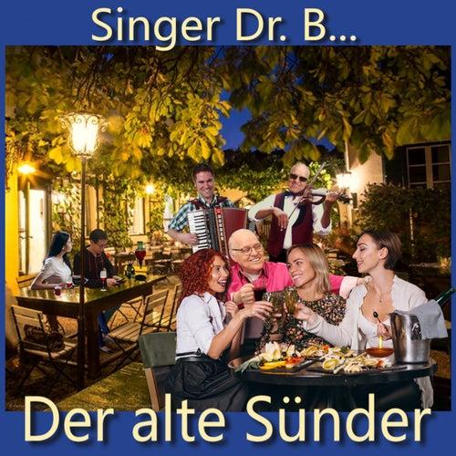 Der alte Sünder by Singer Dr. B...