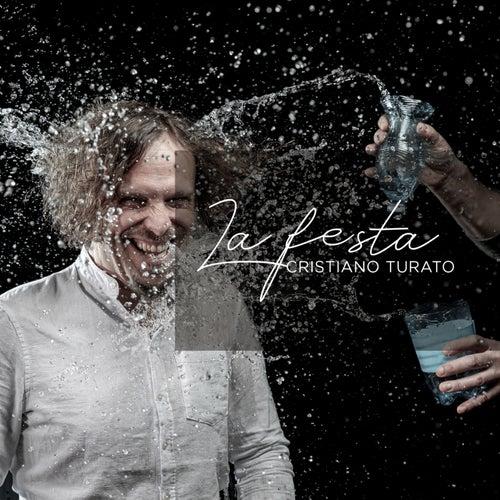 La festa by Cristiano Turato