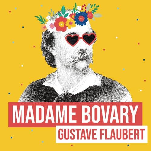 Madame Bovary (Remix littéraire) de Les liseuses