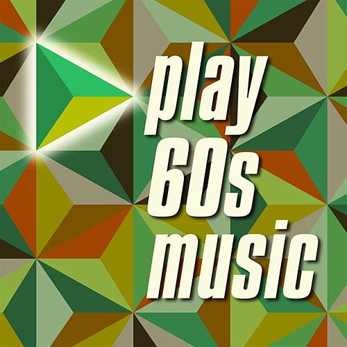 Play 60s Music de Various Artists