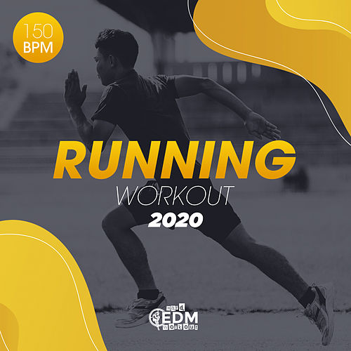 Running Workout 2020: 150 bpm by Hard EDM Workout