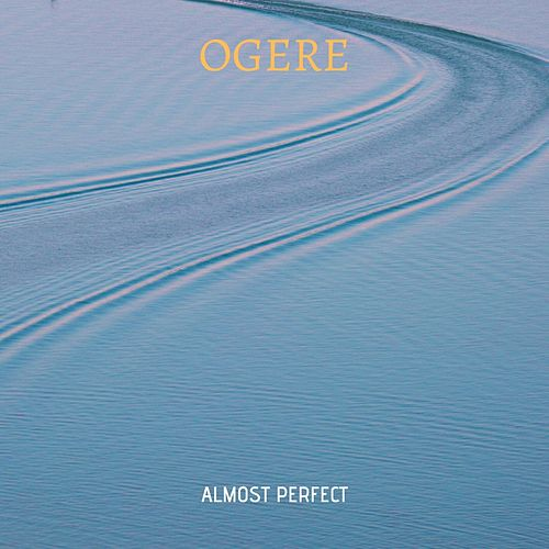 Almost Perfect de Ogere