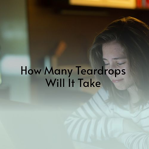 How Many Teardrops Will It Take de Short Cuts, Della Reese, Lena Horne, Joni James, Barbara George, Harvey