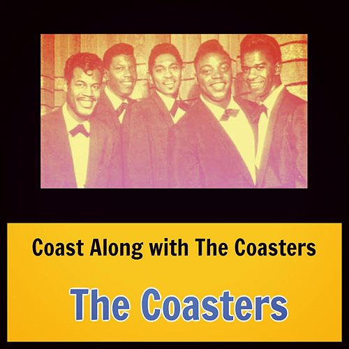 Coast Along with the Coasters van The Coasters