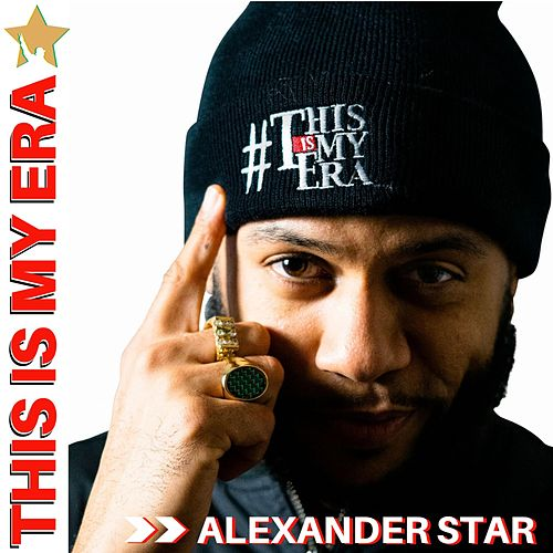 This Is My Era de Alexander Star