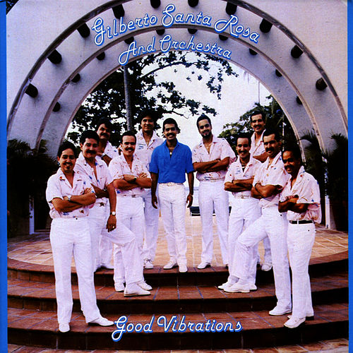 Good Vibrations de Gilberto Santa Rosa
