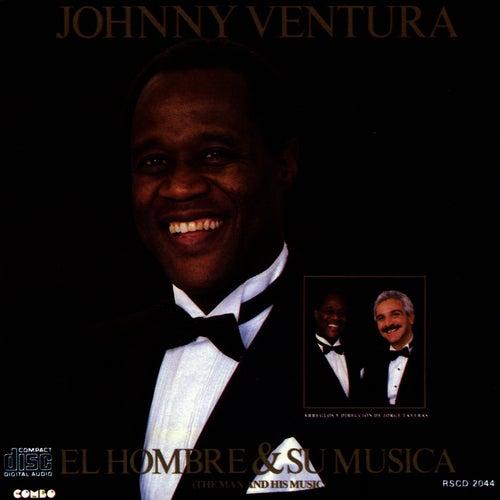 El Hombre y Su Musica de Johnny Ventura