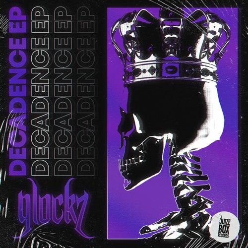 Decadence EP by Glockz