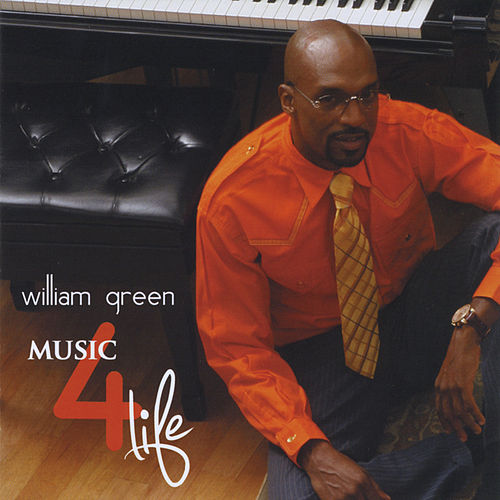 Music 4 Life von William Green