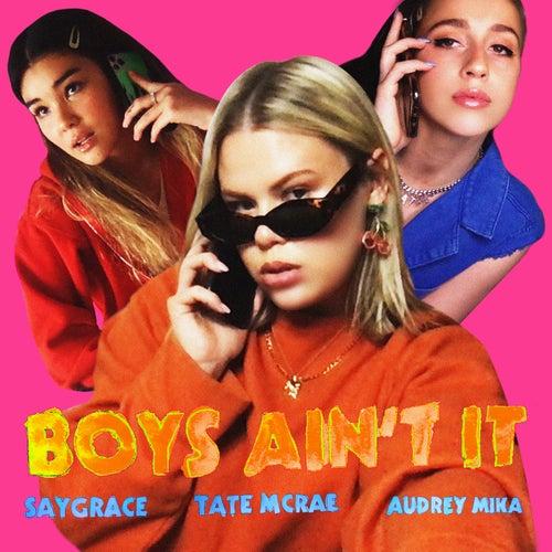 Boys Ain't It van SAYGRACE