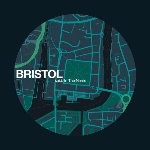 Bristol Said: In the Name von Nhoah
