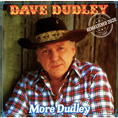 More Dudley (Remastered 2020) von Dave Dudley