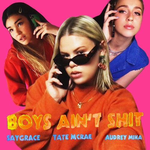 Boys Ain't Shit van SAYGRACE