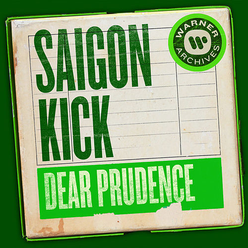 Dear Prudence von Saigon Kick