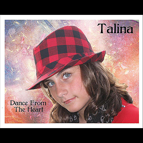 Dance From the Heart von Talina